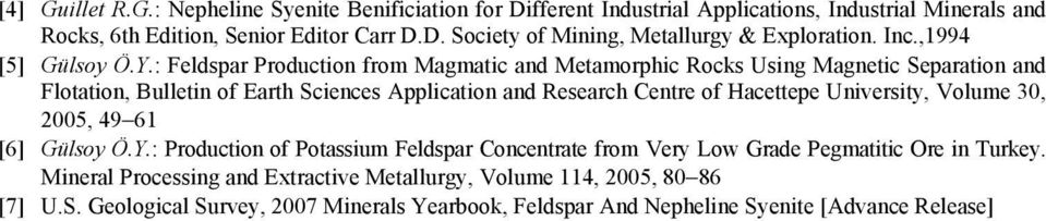 : Feldspar Production from Magmatic and Metamorphic Rocks Using Magnetic Separation and Flotation, Bulletin of Earth Sciences Application and Research Centre of Hacettepe