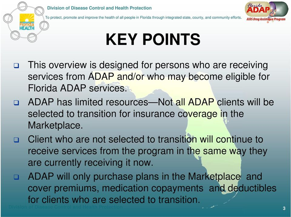 Client who are not selected to transition will continue to receive services from the program in the same way they are currently receiving it now.