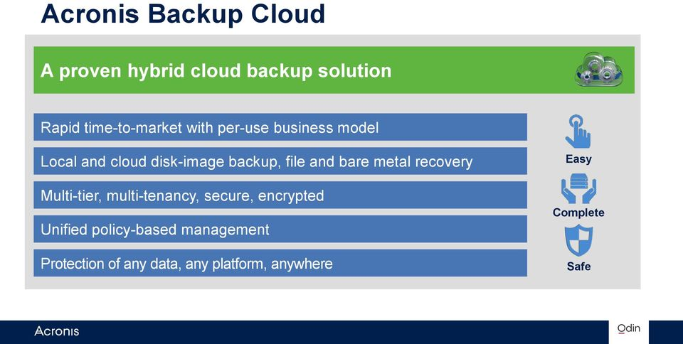 file and bare metal recovery Multi-tier, multi-tenancy, secure, encrypted