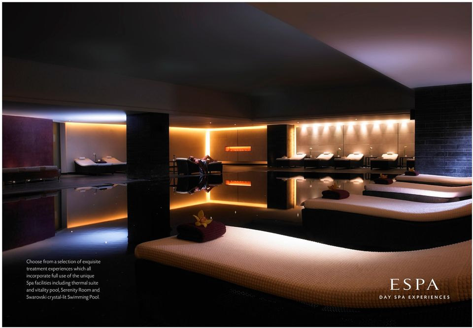 including thermal suite and vitality pool, Serenity Room and