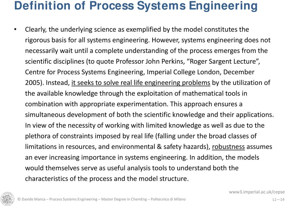 Centre for Process Systems Engineering, Imperial College London, December 2005).