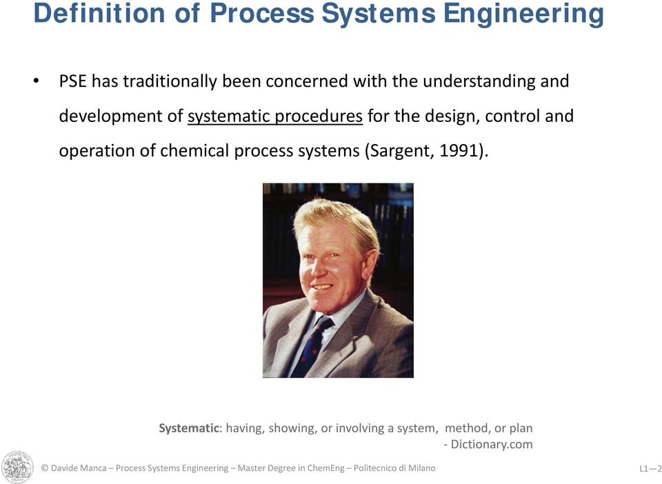 chemical process systems (Sargent, 1991).