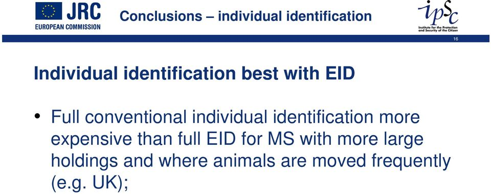 identification more expensive than full EID for MS with