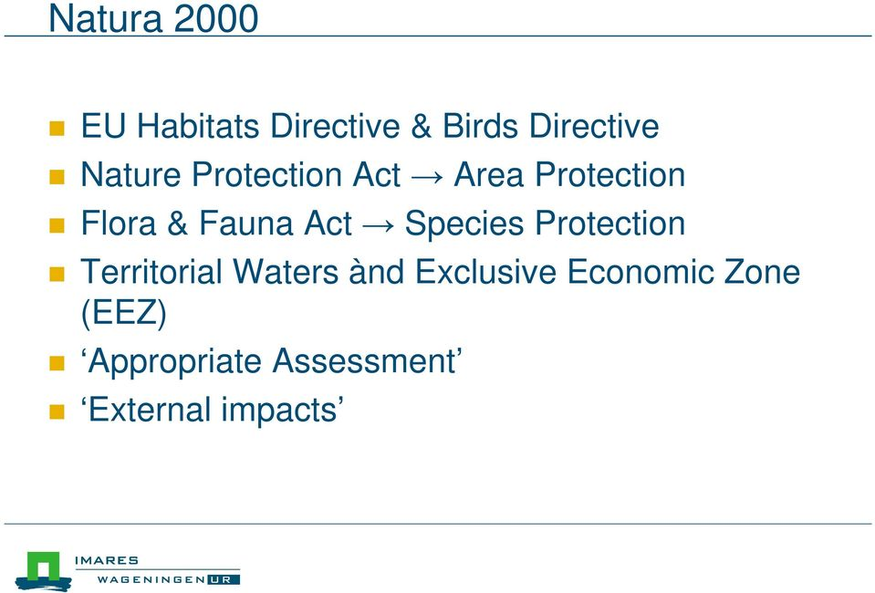 Act Species Protection Territorial Waters ànd