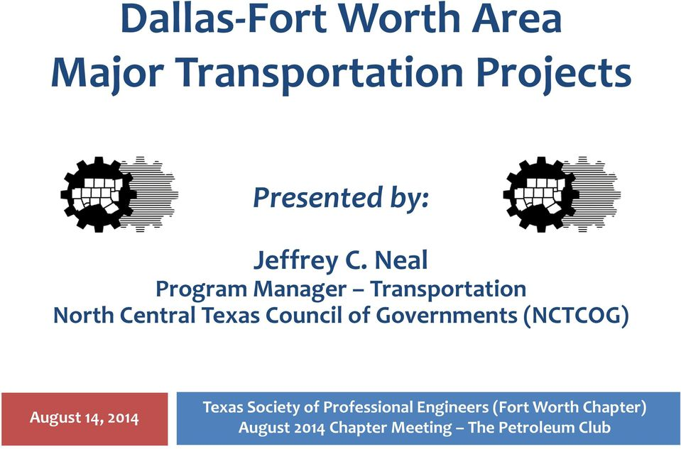 Neal Program Manager Transportation North Central Texas Council of