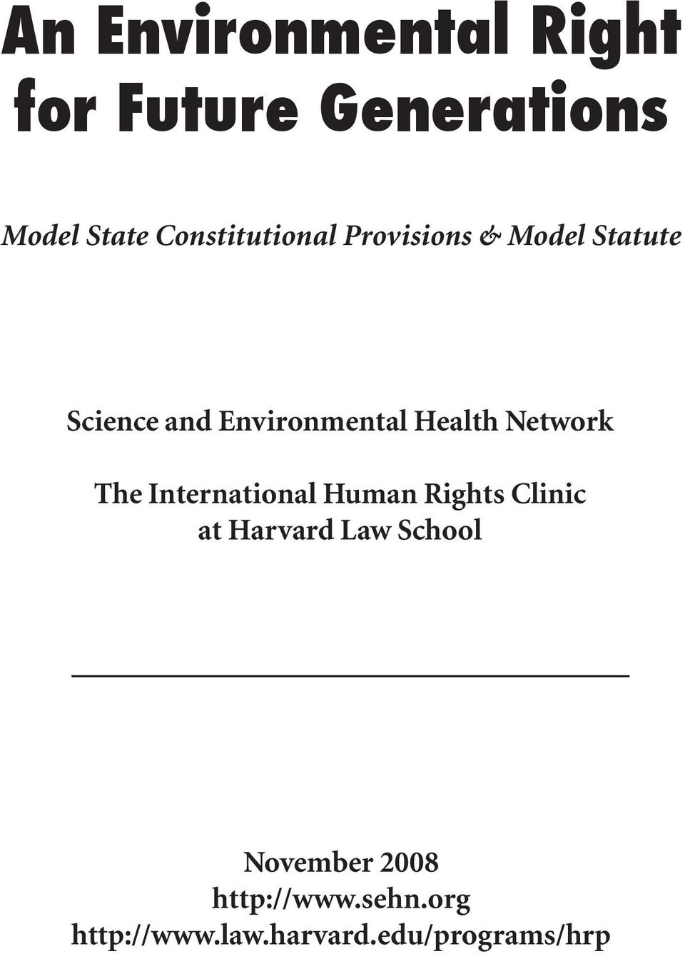 Health Network The International Human Rights Clinic at Harvard Law