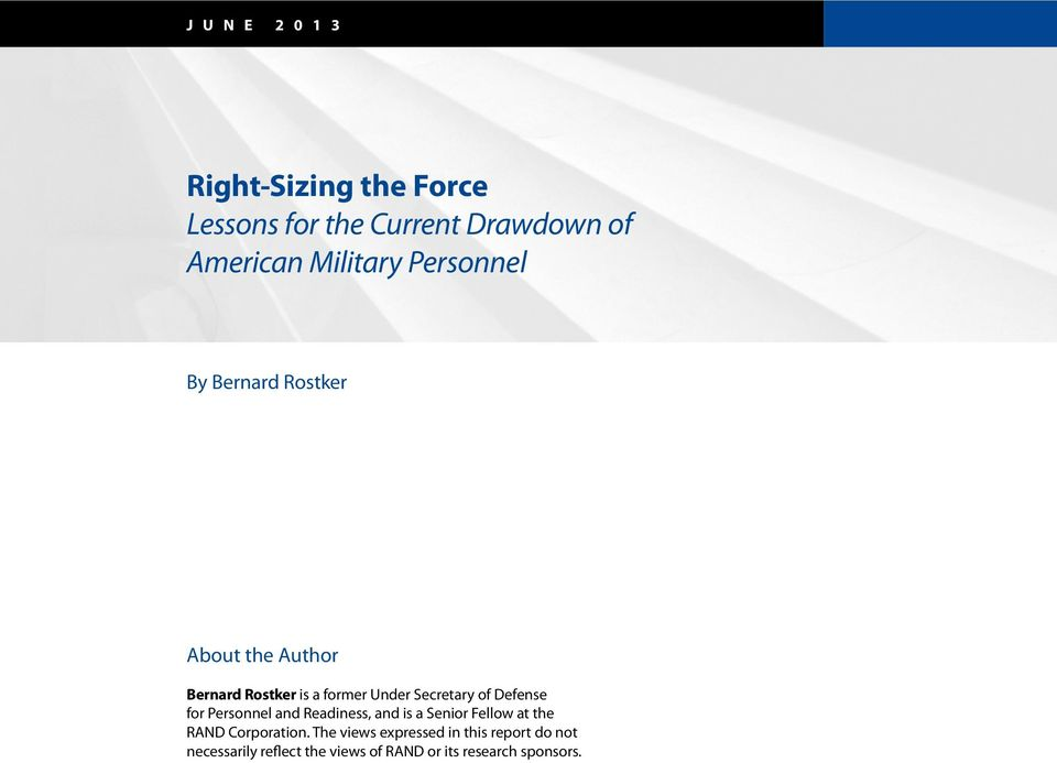 Defense for Personnel and Readiness, and is a Senior Fellow at the RAND Corporation.