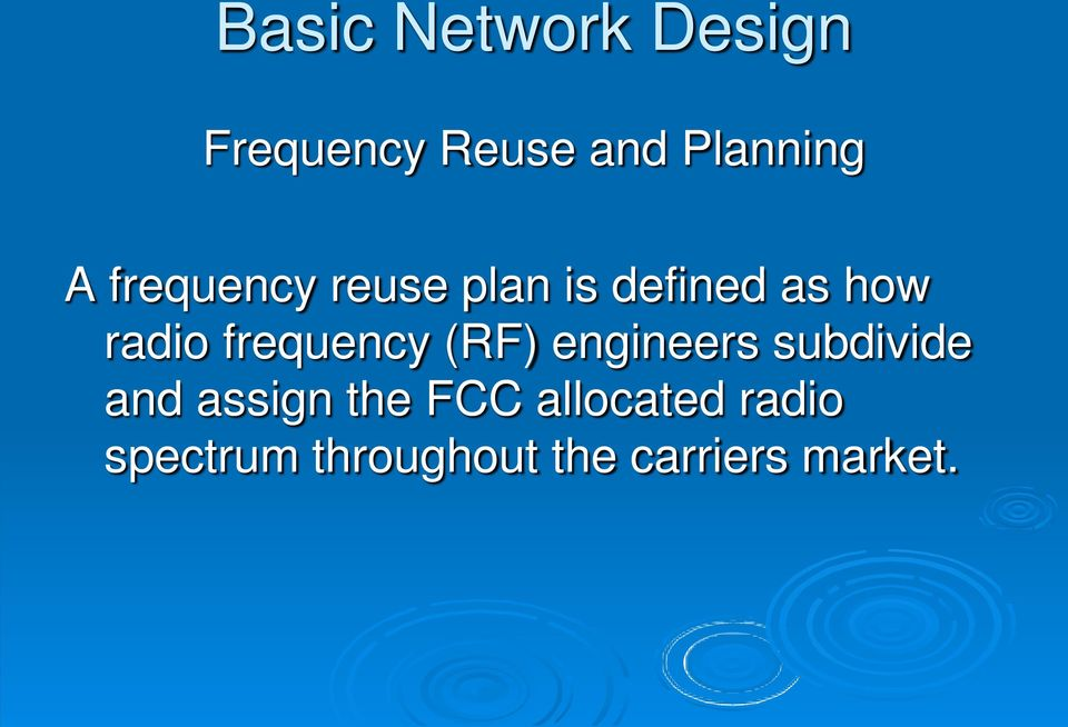 engineers subdivide and assign the FCC