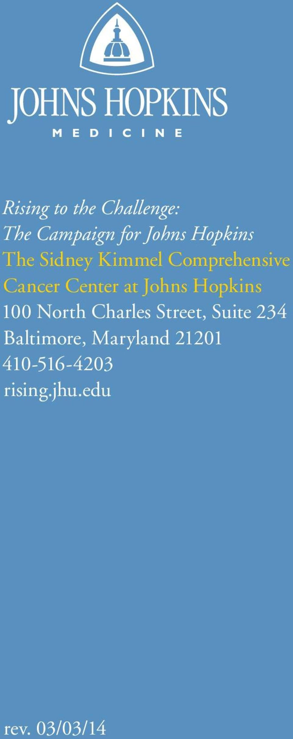 Hopkins 100 North Charles Street, Suite 234 Baltimore,