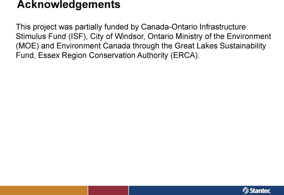 Ministry of the Environment (MOE) and Environment Canada through the