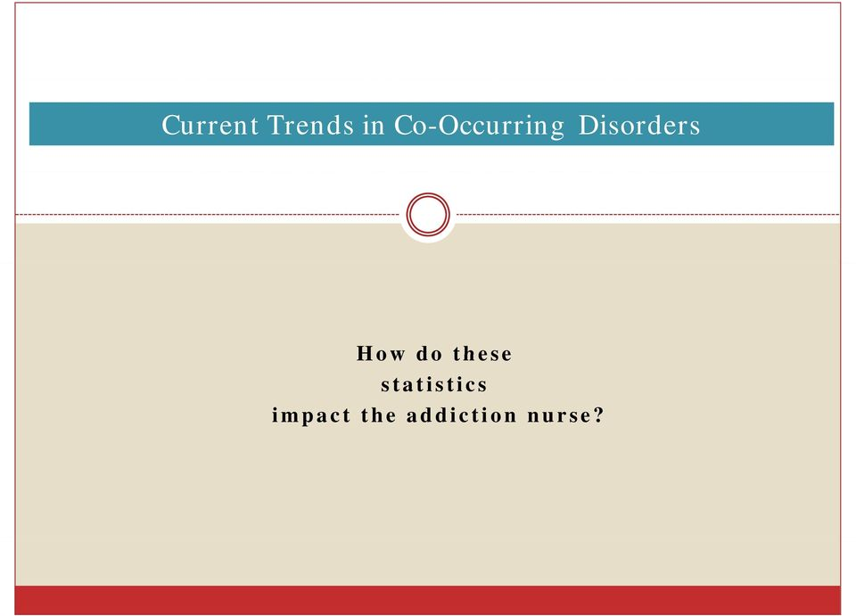 occurring Disorders: How do these