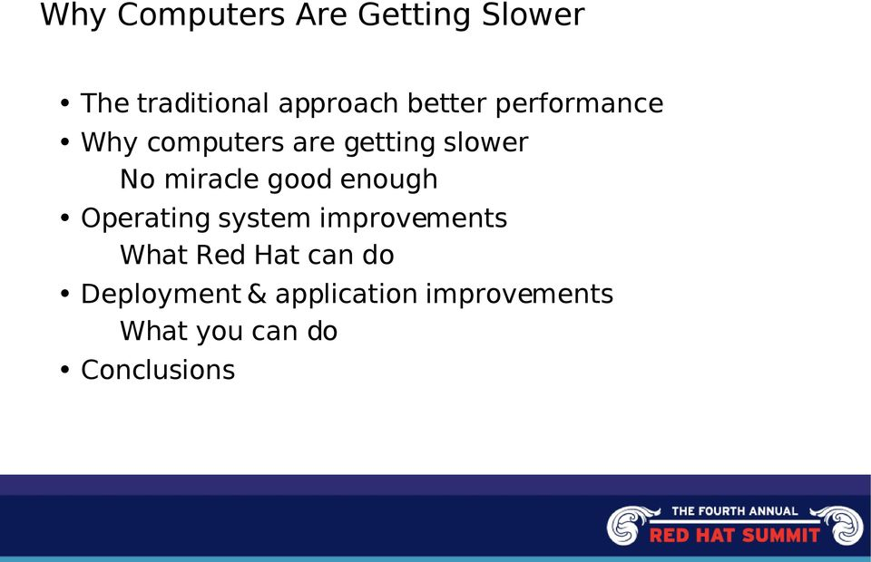 miracle good enough Operating system improvements What Red