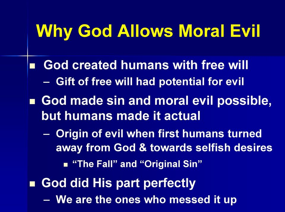 Origin of evil when first humans turned away from God & towards selfish desires