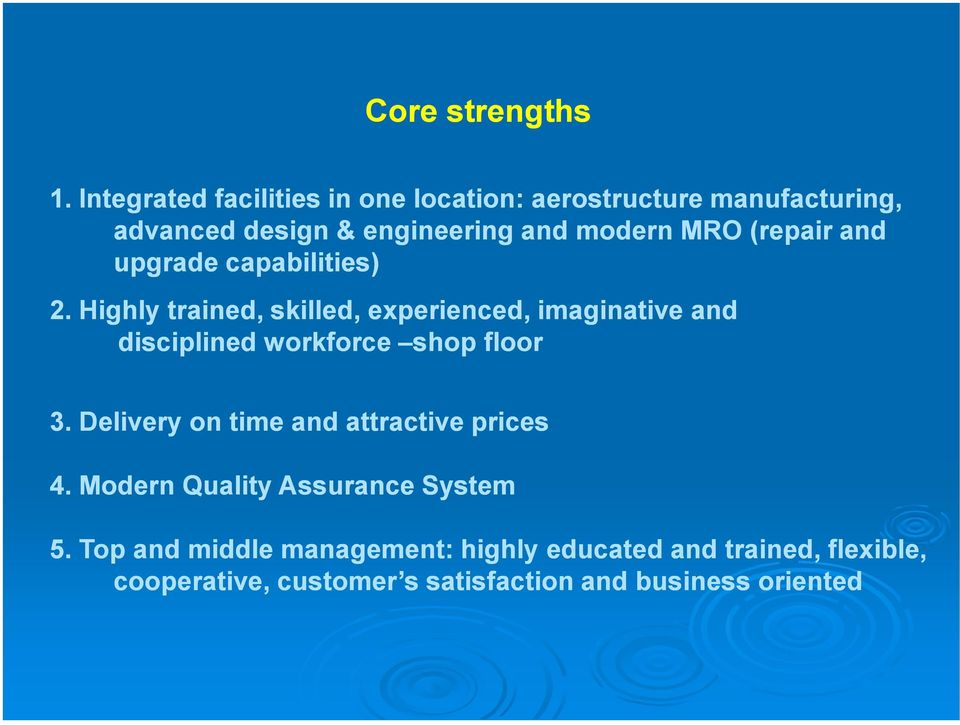 (repair and upgrade capabilities) 2.