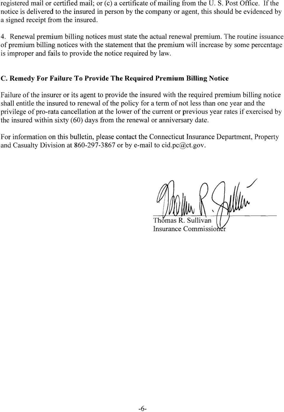 Renewal premium billing notices must state the actual renewal premium.