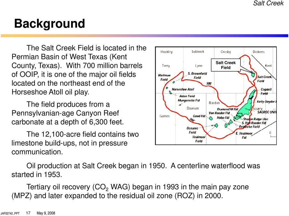 The field produces from a Pennsylvanian-age Canyon Reef carbonate at a depth of 6,300 feet.
