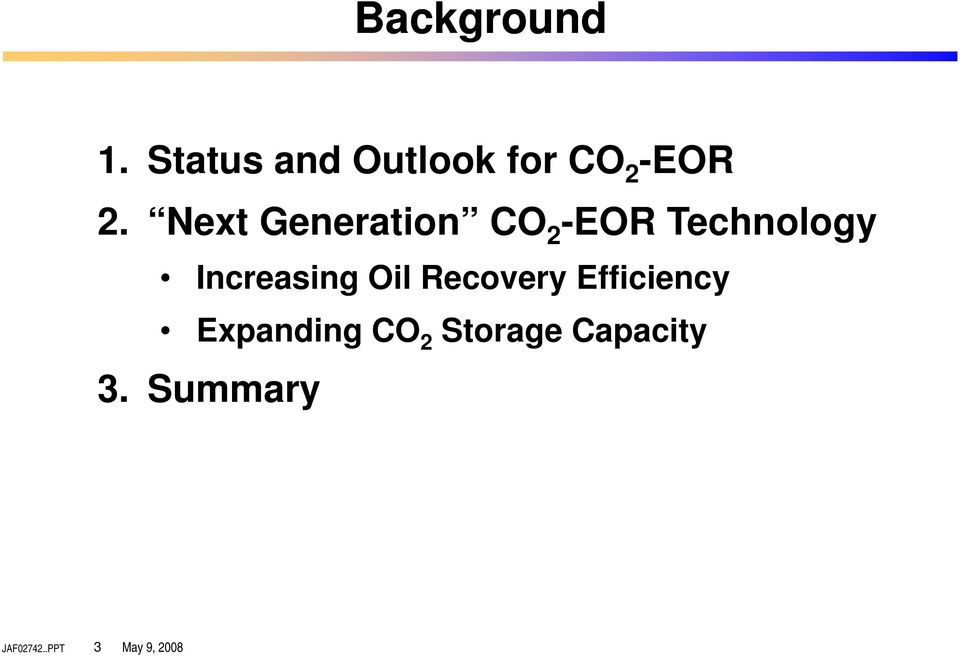 Next Generation CO 2-EOR Technology Increasing
