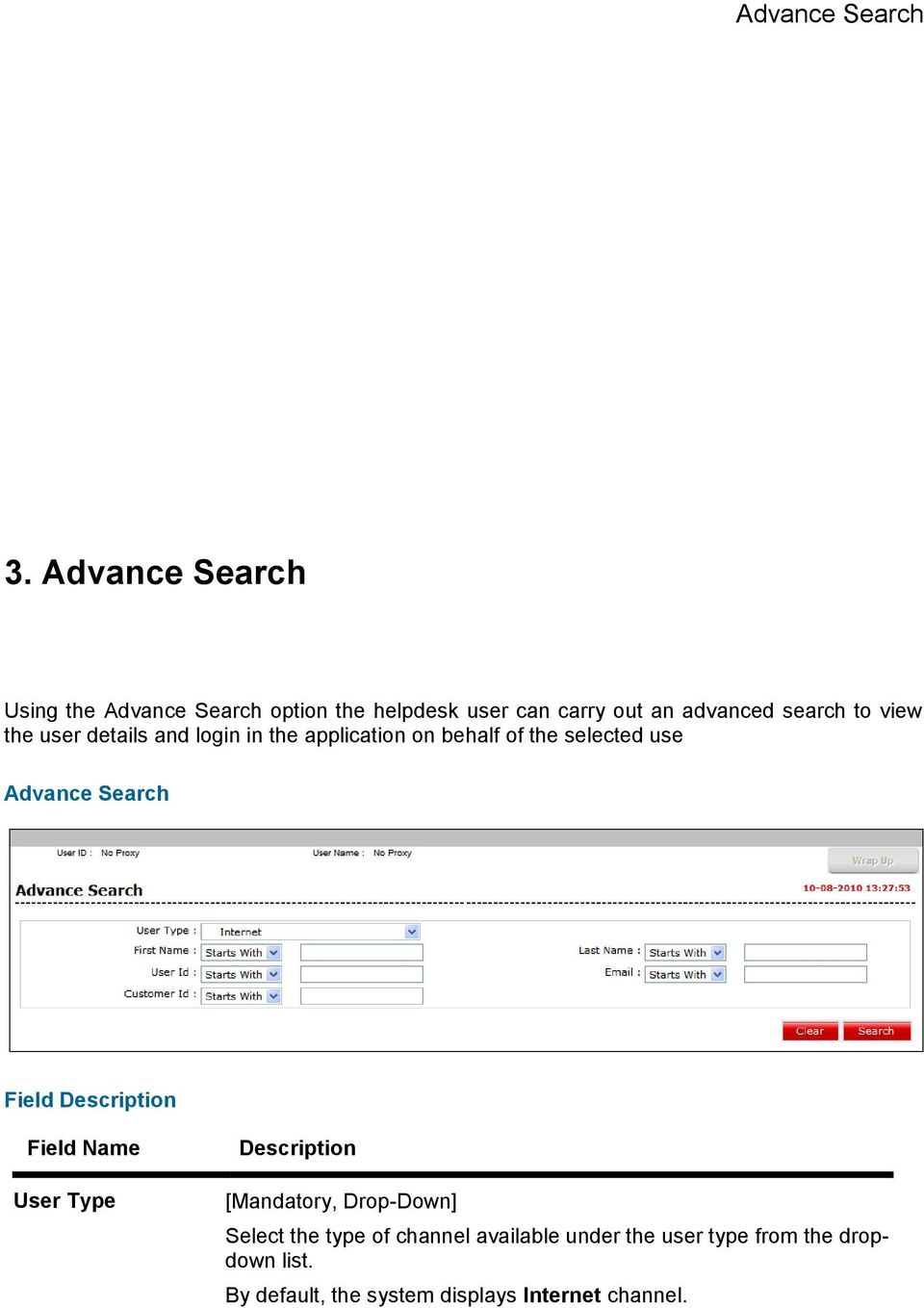 view the user details and login in the application on behalf of the selected use Advance Search Field