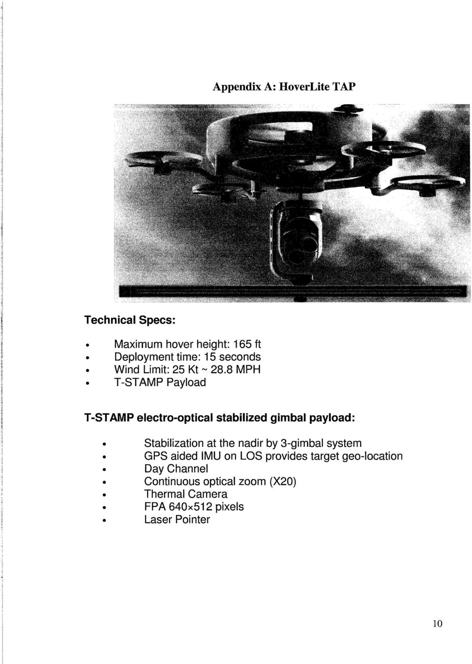 8 MPH T-STAMP Payload T-STAMP electro-optical stabilized gimbal payload: Stabilization at the