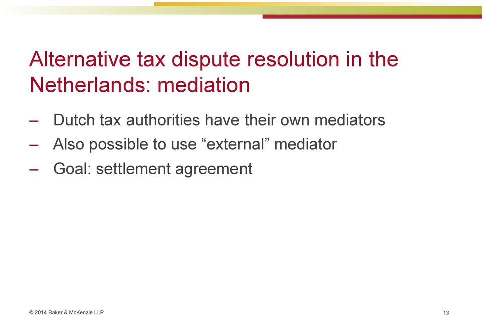 Alternative Tax Dispute Resolution Techniques Is Litigation The