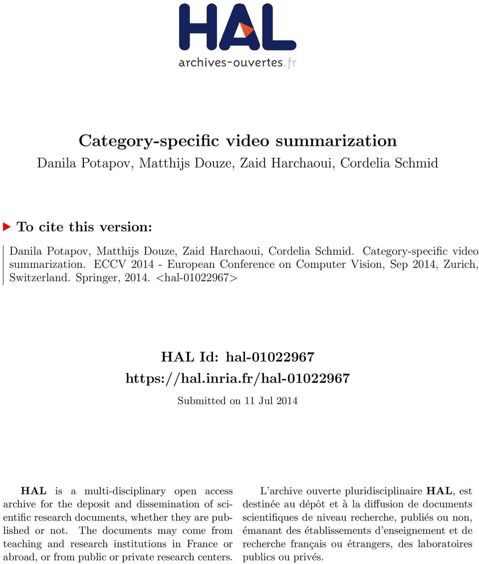 fr/hal-01022967 Submitted on 11 Jul 2014 HAL is a multi-disciplinary open access archive for the deposit and dissemination of scientific research documents, whether they are published or not.