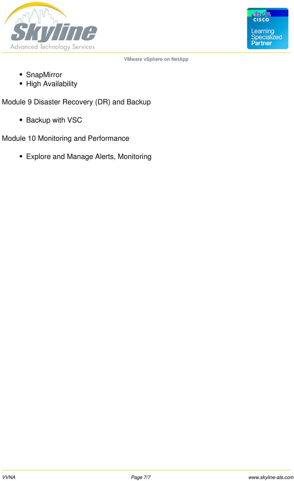 Module 9 Disaster Recovery (DR) and Backup Backup with VSC
