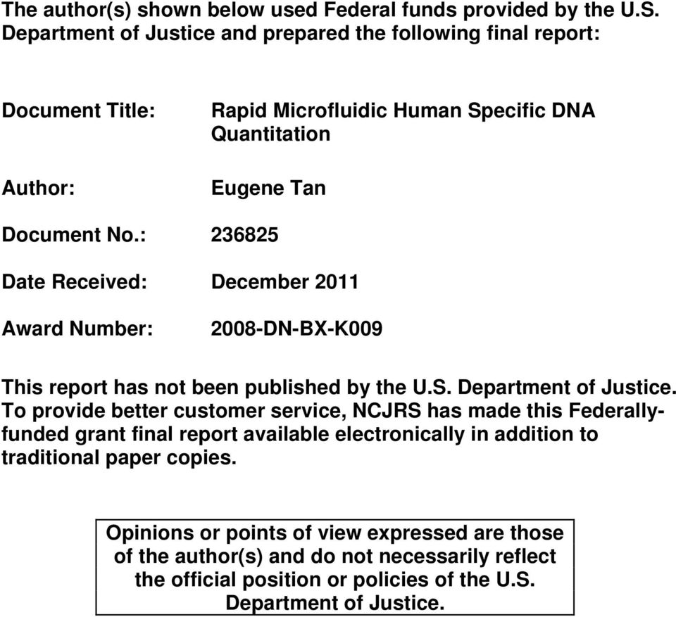 : 236825 Date Received: December 2011 Award Number: 2008-DN-BX-K009 This report has not been published by the U.S. Department of Justice.