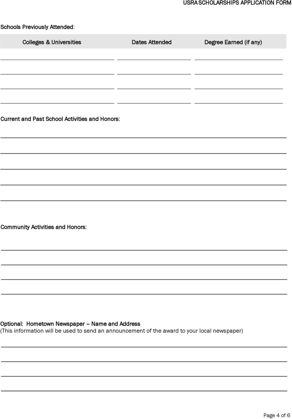 Community Activities and Honors: Optional: Hometown Newspaper Name and Address (This
