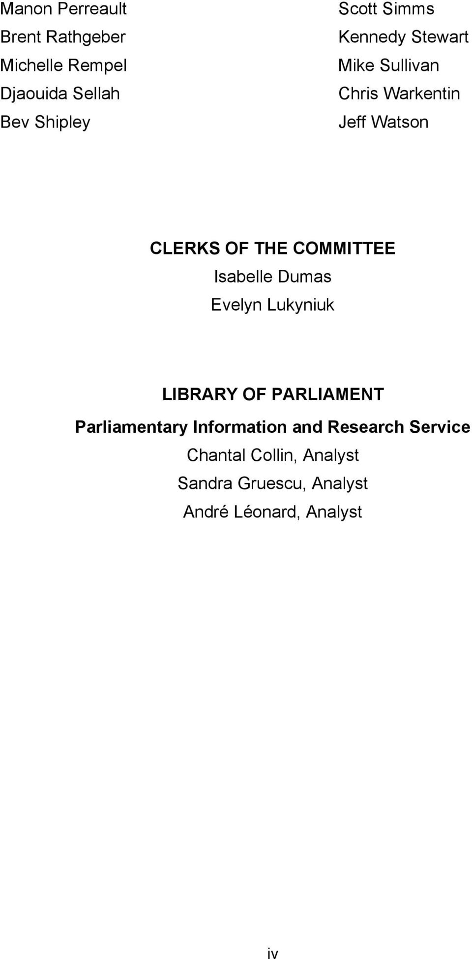 COMMITTEE Isabelle Dumas Evelyn Lukyniuk LIBRARY OF PARLIAMENT Parliamentary