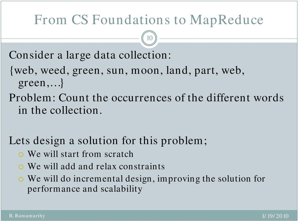 Lets design a solution for this problem; We will start from scratch We will add and relax