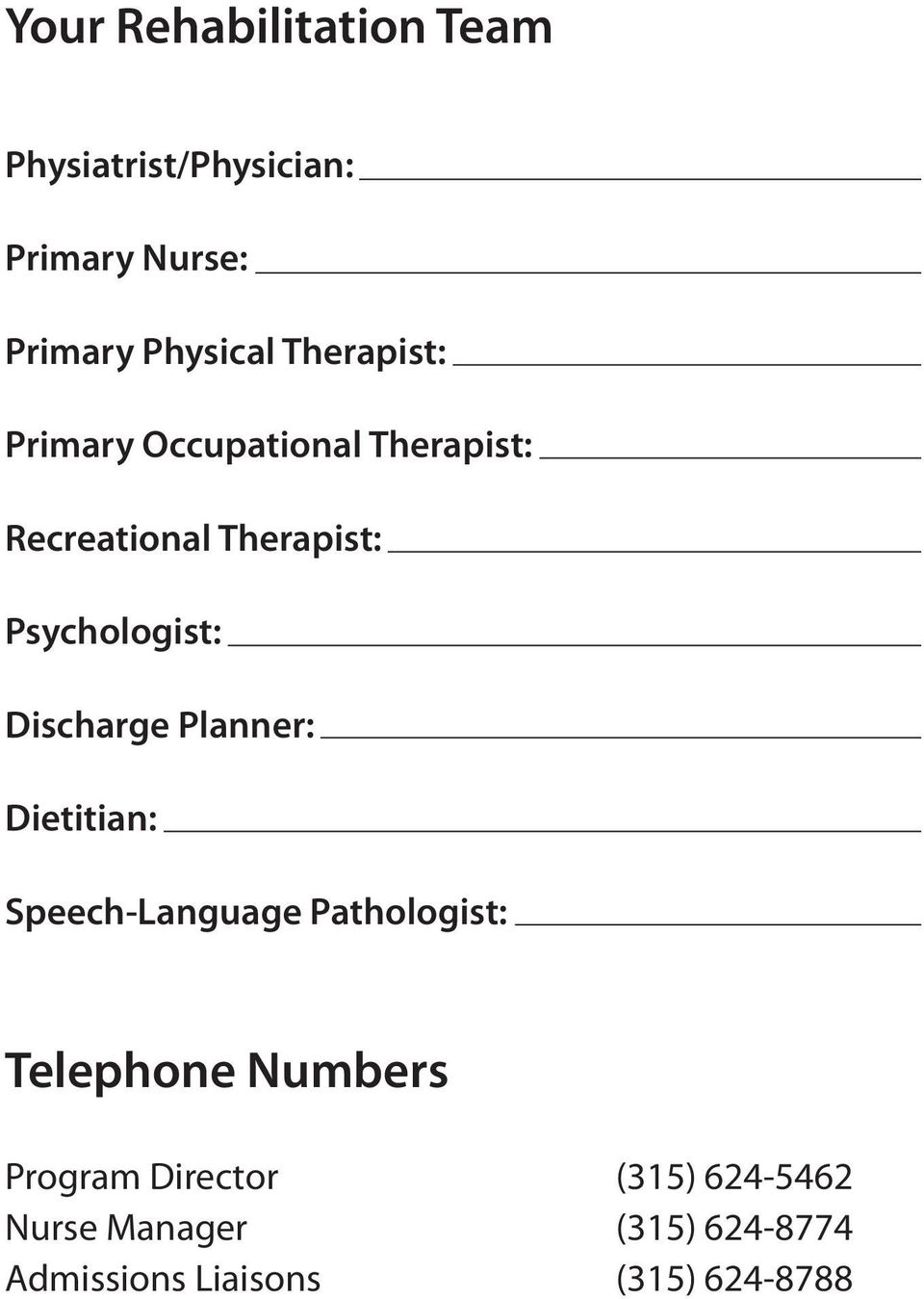 Discharge Planner: Dietitian: Speech-Language Pathologist: Telephone Numbers
