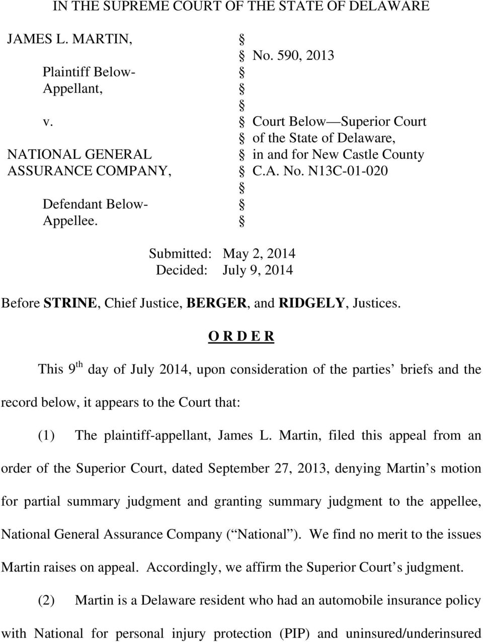 N13C-01-020 Submitted: May 2, 2014 Decided: July 9, 2014 Before STRINE, Chief Justice, BERGER, and RIDGELY, Justices.