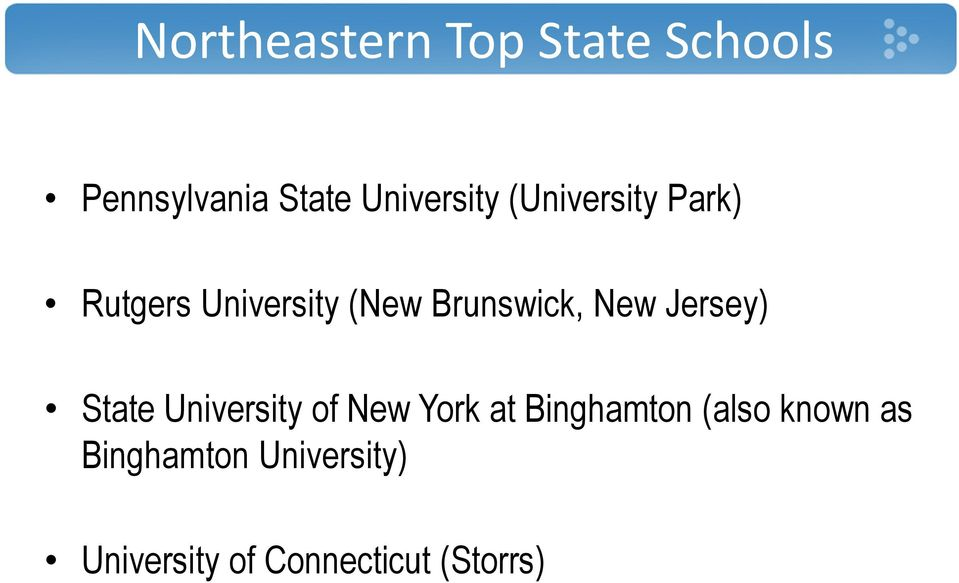 Jersey) State University of New York at Binghamton (also