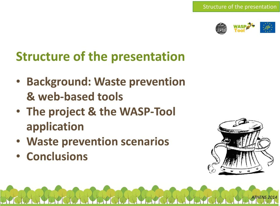 web-based tools The project & the WASP-Tool