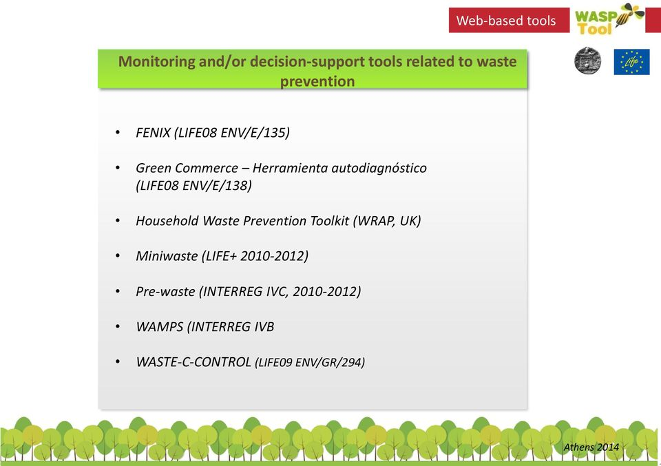 ENV/E/138) Household Waste Prevention Toolkit (WRAP, UK) Miniwaste (LIFE+ 2010-2012)