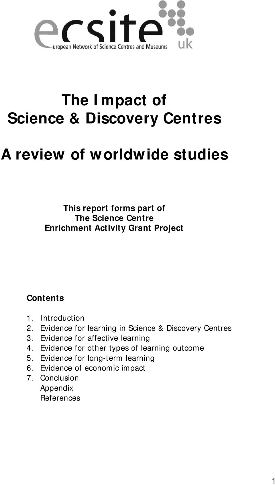 Evidence for learning in Science & Discovery Centres 3. Evidence for affective learning 4.