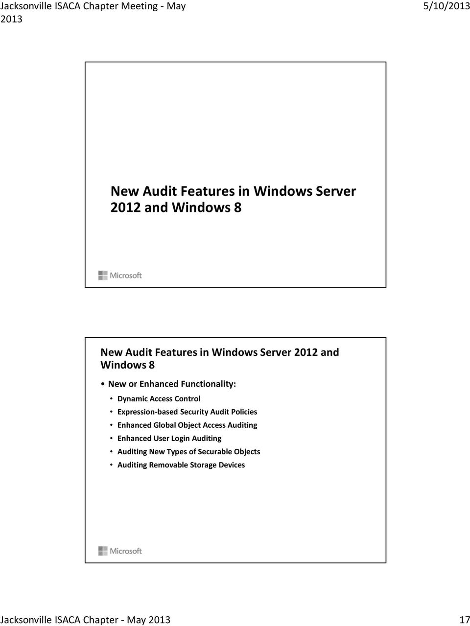 Security Audit Policies Enhanced Global Object Access Auditing Enhanced User Login Auditing