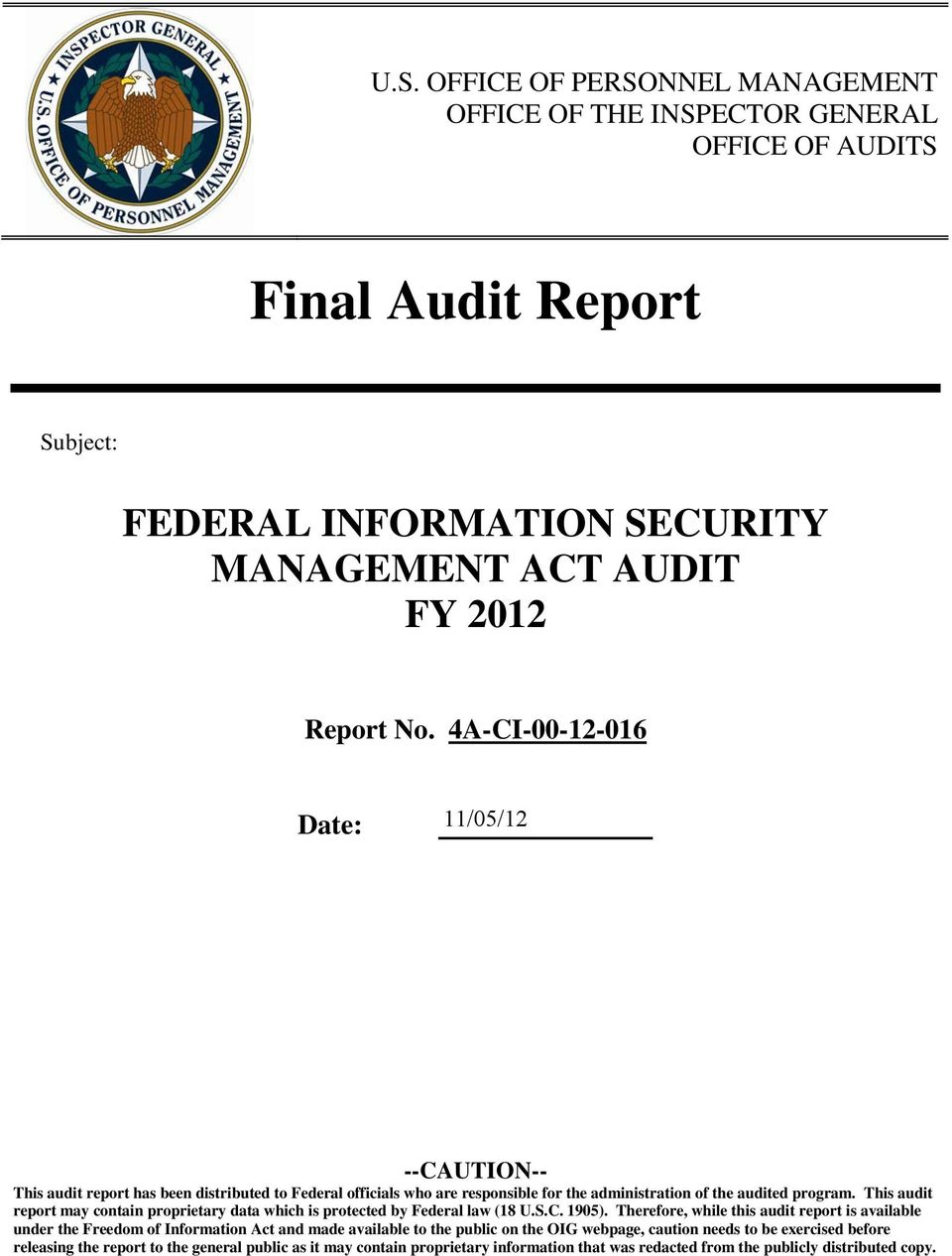 This audit report may contain proprietary data which is protected by Federal law (18 U.S.C. 1905).