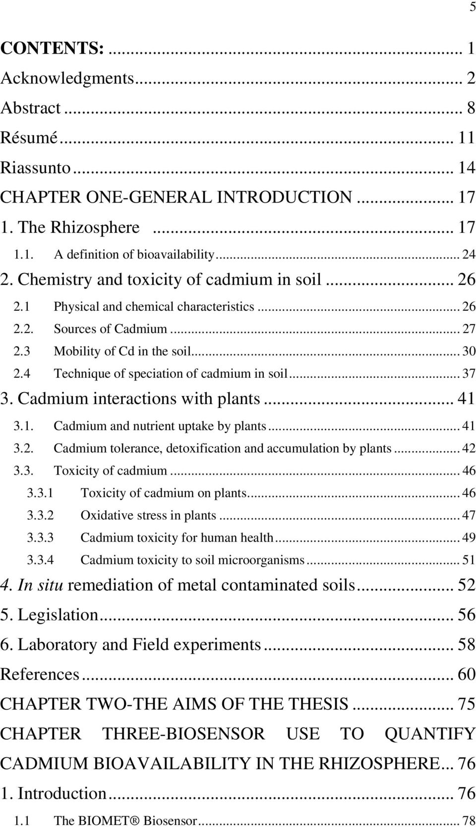 4 Technique of speciation of cadmium in soil... 37 3. Cadmium interactions with plants... 41 3.1. Cadmium and nutrient uptake by plants... 41 3.2.
