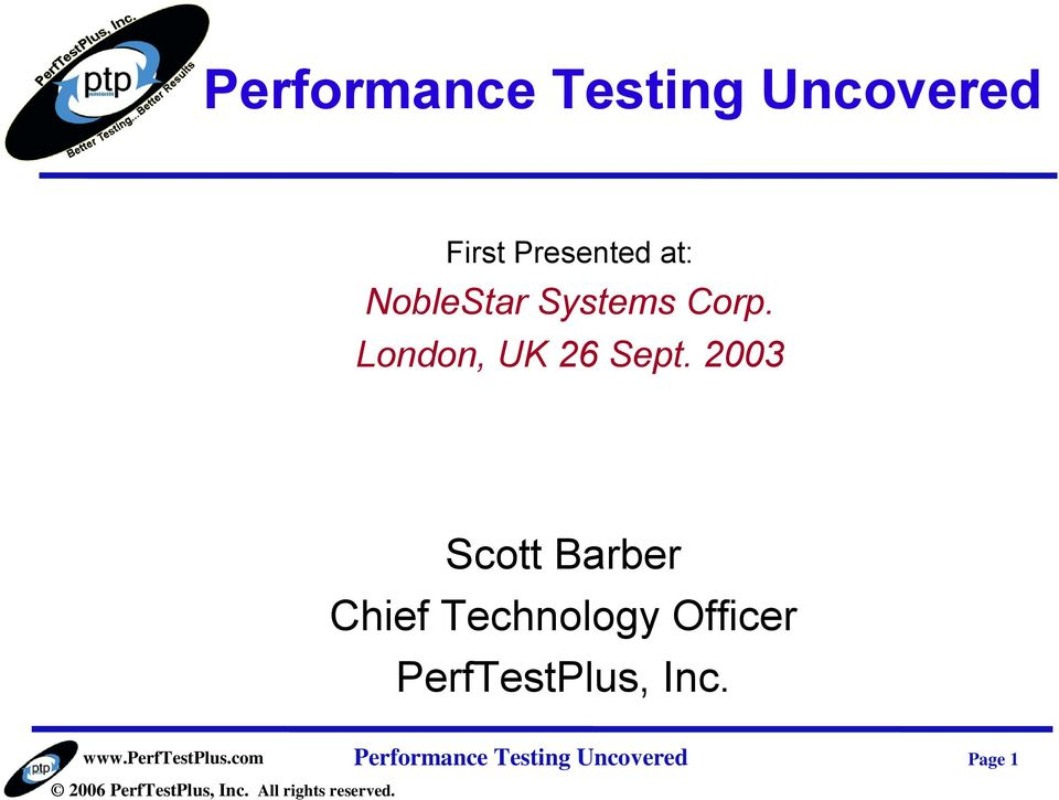 2003 Scott Barber Chief Technology Officer