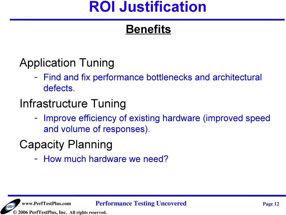 Infrastructure Tuning - Improve efficiency of existing hardware (improved