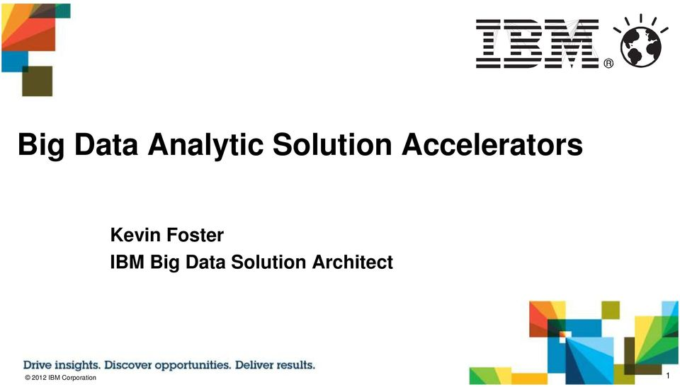 IBM Big Data Solution