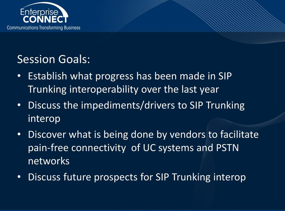 Trunking interop Discover what is being done by vendors to facilitate pain-free
