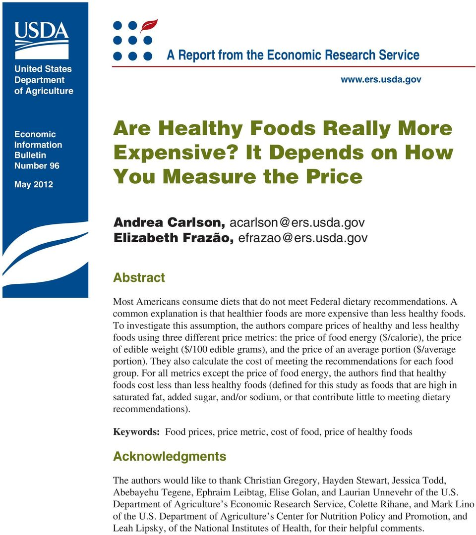 A common explanation is that healthier foods are more expensive than less healthy foods.