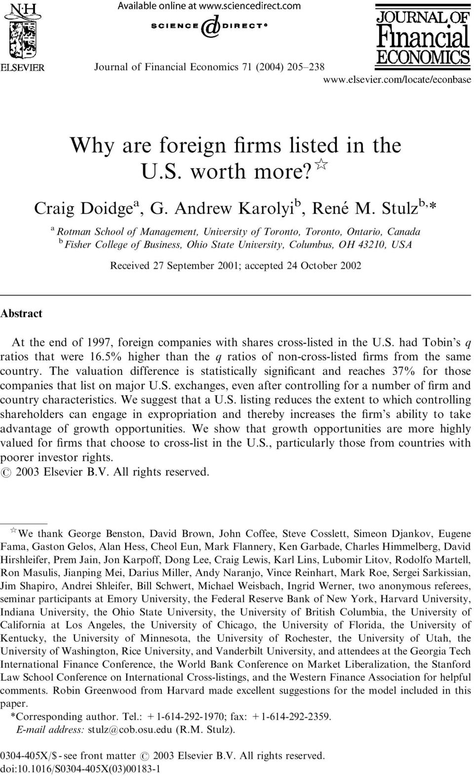 accepted 24 October 2002 Abstract At the end of 1997, foreign companies with shares cross-listed in the U.S. had Tobin s q ratios that were 16.