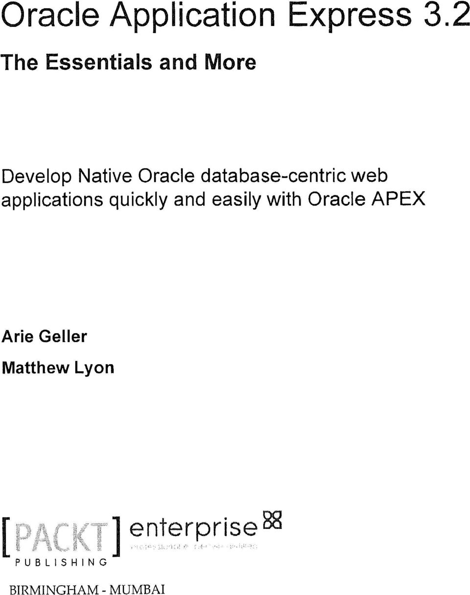 applications quickly and easily with Oracle APEX Arie