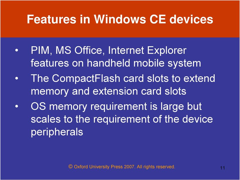 extension card slots OS memory requirement is large but scales to the