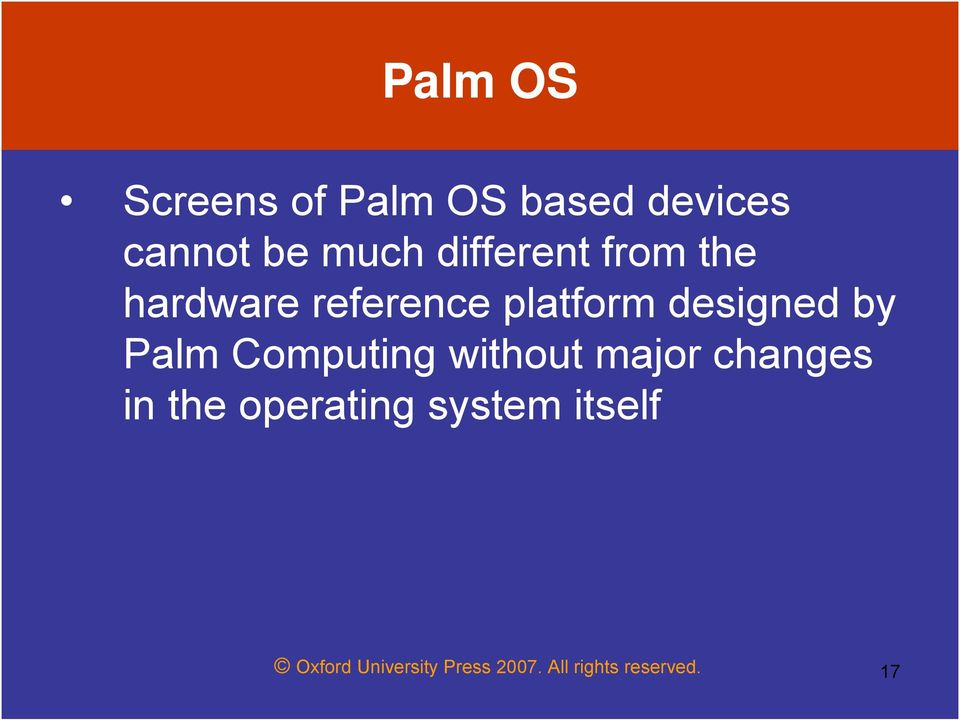 Palm Computing without major changes in the operating