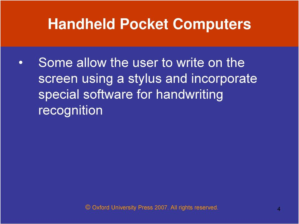 incorporate special software for handwriting