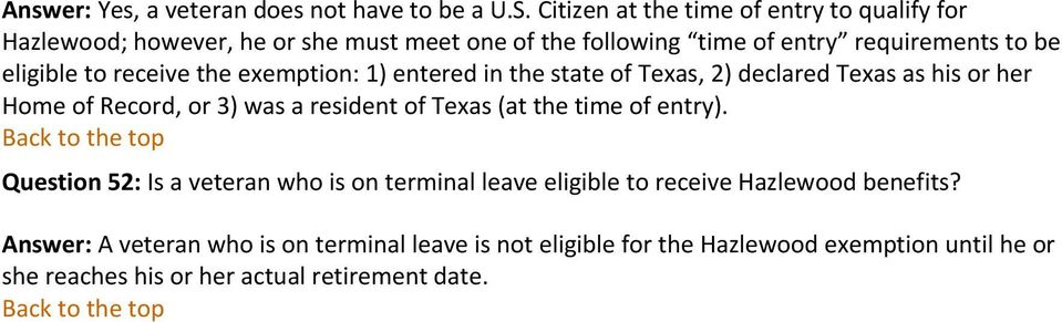 receive the exemptin: 1) entered in the state f Texas, 2) declared Texas as his r her Hme f Recrd, r 3) was a resident f Texas (at the